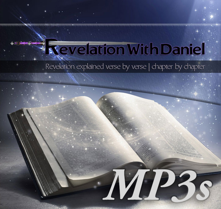 RevelationWithDaniel Verse by Verse - 30 Part MP3 Series