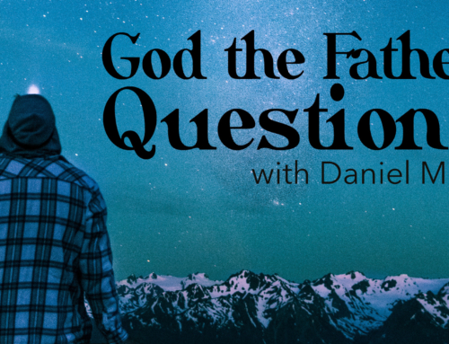 God the Father Questions