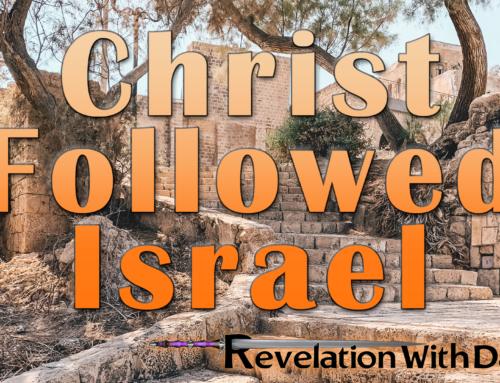 Christ Followed Israel