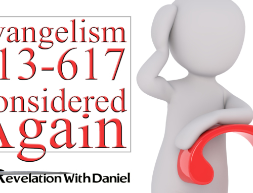 Evangelism 613-617 Considered Again