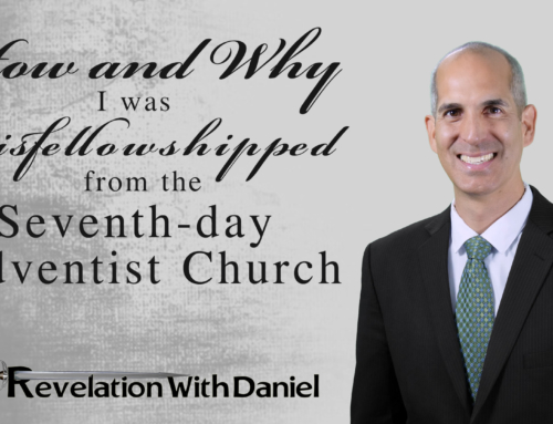 How and Why I was Disfellowshipped from the Seventh-day Adventist Church