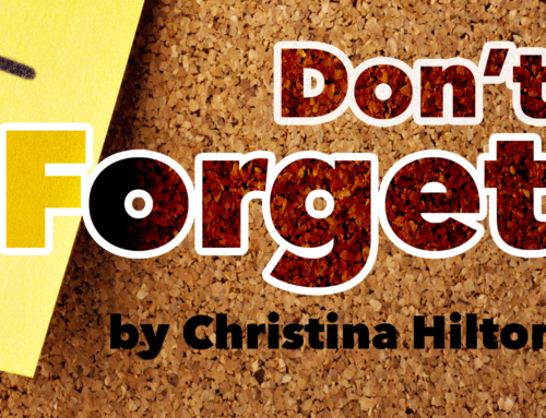 Don't Forget: What is Essential for Us to Remember – Christina Hilton