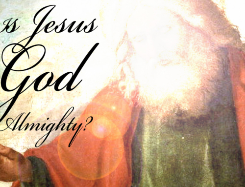Is Jesus God Almighty?