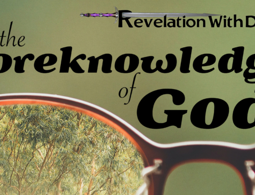 The Foreknowledge of God