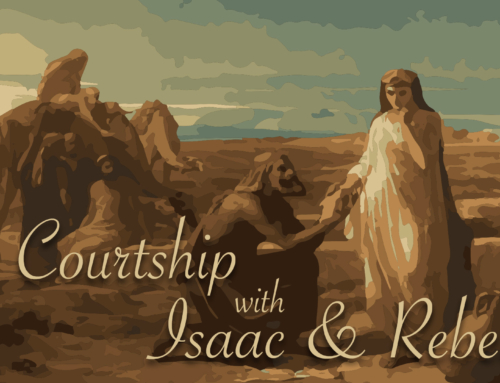 Courtship with Isaac and Rebekah