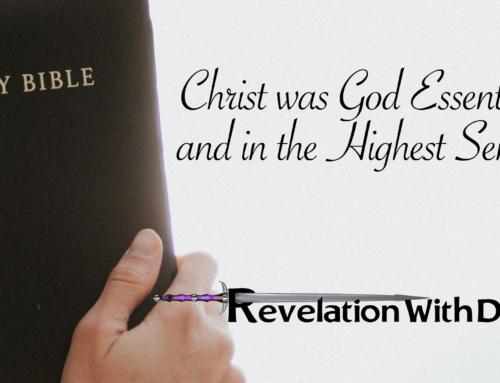 Christ was God Essentially